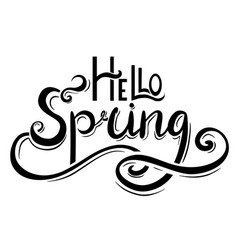 handwritten lettering hello spring the object is vector image