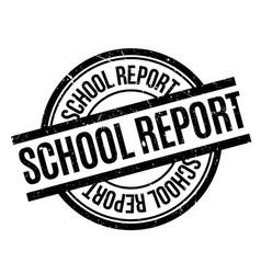 School report rubber stamp vector