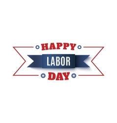 Happy Labor Day label vector image