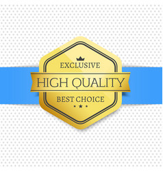 high quality exclusive best choice golden label vector image