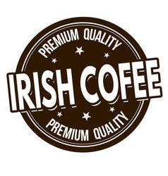 irish coffee sign or stamp vector image