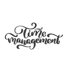 Time management vintage text hand drawn vector