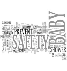 Baby safety showers not just fun and games text vector