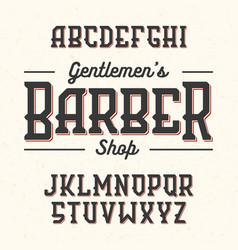 gentlemans barber shop vintage style font vector image