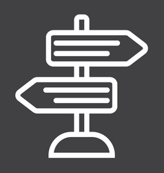 Signpost line icon navigation and direction vector
