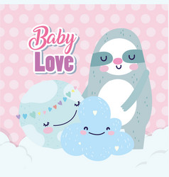 bashower cute sloth world hearts love cloud vector image