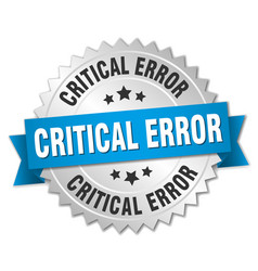 Critical error round isolated silver badge vector