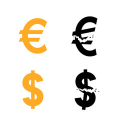 Euro and dollar currency symbol and their broken vector