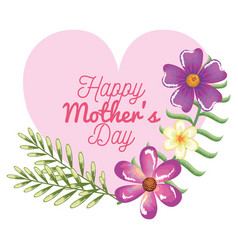 happy mothers day card with heart and floral vector image