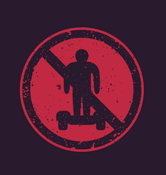 No hoverboards sign vector
