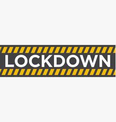 Caution line lockdown vector