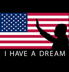 martin luther king day i have a dream vector image