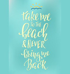 Travel love life inspiration quotes lettering vector