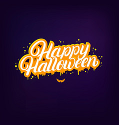happy halloween hand written lettering quote vector image vector image