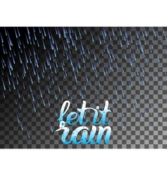 let it rain vector image