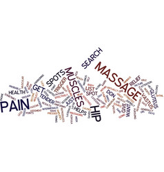 Massage for hip pain text background word cloud vector