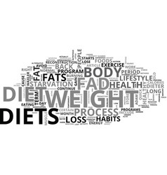 Why fad diets don t work text word cloud concept vector