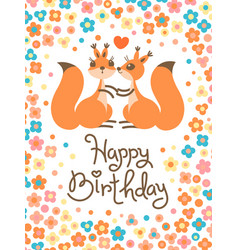 happy birthday card with cute squirrels kissing in vector image vector image