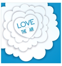 Heart in the clouds love is in the air vector image