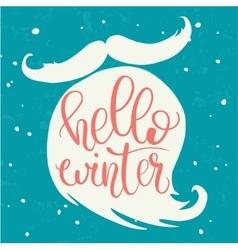 Hello winter hand lettering on Santa beard vector image