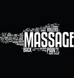Massage massage rollers text background word vector