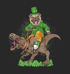 st patricks day pug puppy cute dog on dinosaur t vector image