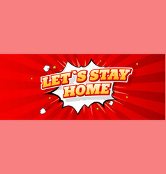stay home lettering in comic style typography vector image