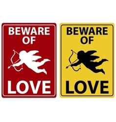 Beware Of Love Icon vector