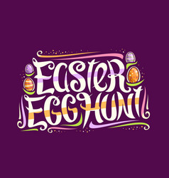 Greeting card for easter egg hunt vector