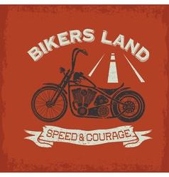 grunge vintage poster bikers land with motorbike vector image