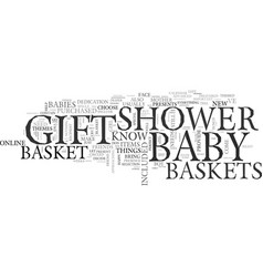 baby shower gift baskets gifts for the perfect vector image