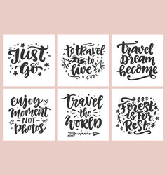 travel adventures hand written lettering quotes vector image