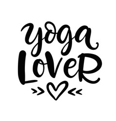 Yoga lover modern calligraphy vector
