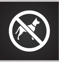 No pets allowed sign on black background for vector