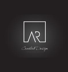 Ar square frame letter logo design with black vector