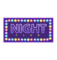 Night club vivid banner vector