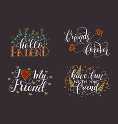 lettering set for friendship day handdrawn vector image