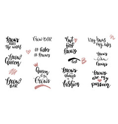 Set handwriting lettering quotes about brows vector