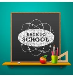 Back to school blackboard on the wall vector image vector image