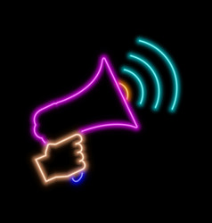 Hand with loudspeaker neon sign bright glowing vector