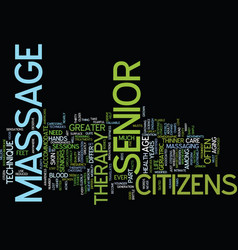 massage therapy for senior citizsens text vector image