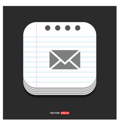 Send mail icon gray icon on notepad style vector
