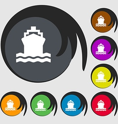 ship icon sign Symbol on eight colored buttons vector image