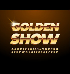 luxury poster gold show with premium font vector image