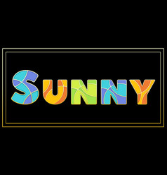 Stylish enamel mosaic uppercase sunny banner vector