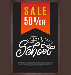 back to school lettering with sale on chalkboard vector image vector image