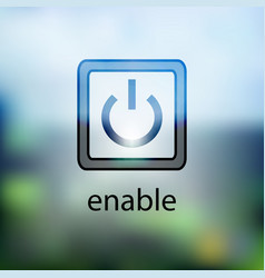 computer power button icon on the blurred vector image vector image
