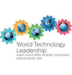 World technology global leader gears vector image vector image