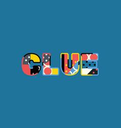 clue concept word art vector image