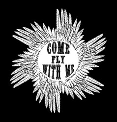 come fly with me quote typographical background vector image